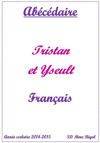 Abecedaire Tristan Et Yseult En 5eme D College Jules Ferry Auneau