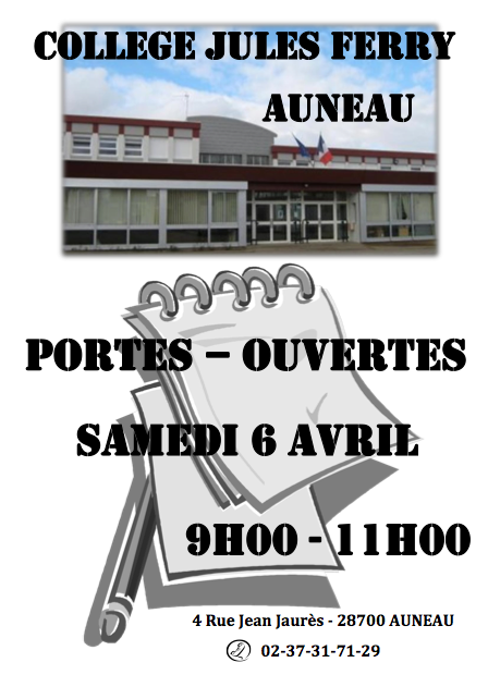 Portes ouvertes samedi 6 avril 2013 coll ge jules ferry for College auneau